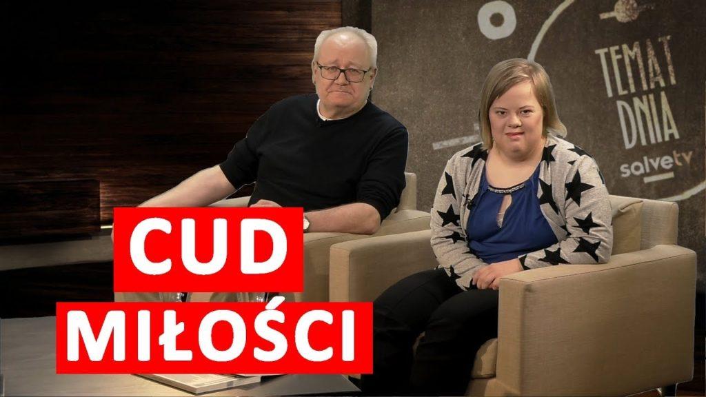 Cud miłości - wywiad z Andrzejem Suchcickim i jego córką, Natalią